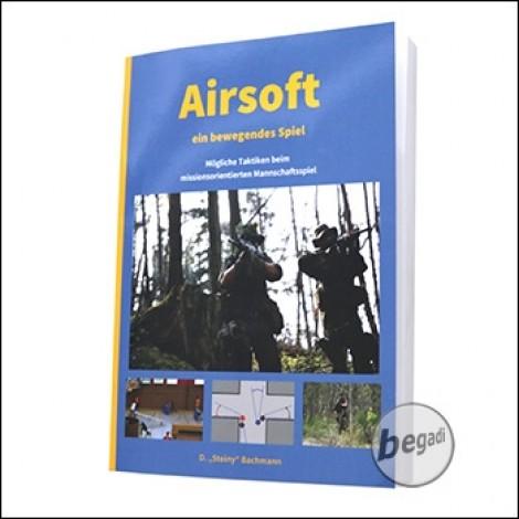 Buch: Airsoft - ein bewegendes Spiel